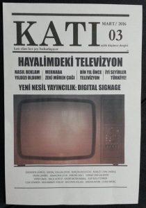 Katı Dergi Mart 2016 - Yeni Nesil Yayıncılık: Digital Signage